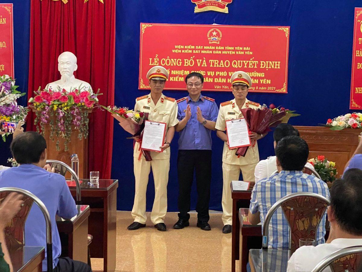 Lễ công bố và trao quyết định bổ nhiệm Phó Viện trưởng  VKSND huyện Văn Yên
